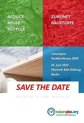 "Natureplus online conferentie met als thema  ""reduce, reuse, recycle – Zukunft Baustoffe"""