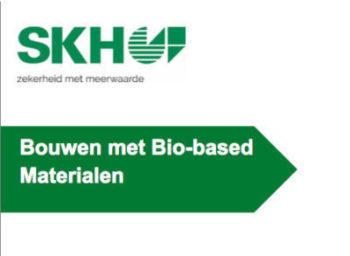 """Publicatie  """"Bouwen met Biobased materialen"""""""