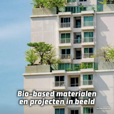 Bouwmagazine: bio-based materialen en projecten in beeld